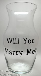 Will You Marry Me Flower Vase